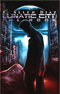 Book Cover: Lunatic City: The Rook